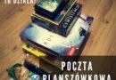 Poczta Planszówkowa – Wiosna 2019